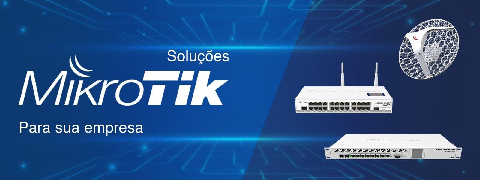 Banner Soluções Mikrotik